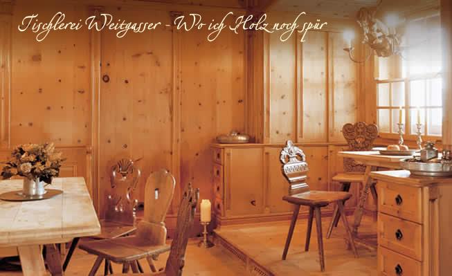 tischlerei weitgasser in filzmoos original salzburger landhaus und antikt ren. Black Bedroom Furniture Sets. Home Design Ideas